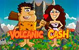 Volcanic Cash новая игра Вулкан
